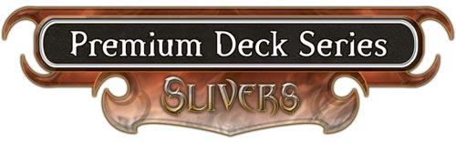 Premium Deck Series: Slivers