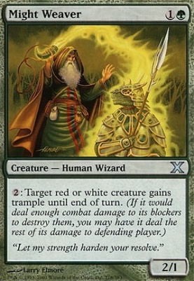 10th Edition: Might Weaver