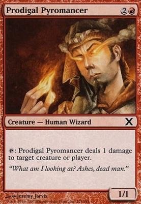 10th Edition: Prodigal Pyromancer