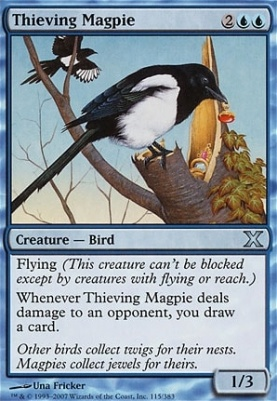 10th Edition: Thieving Magpie
