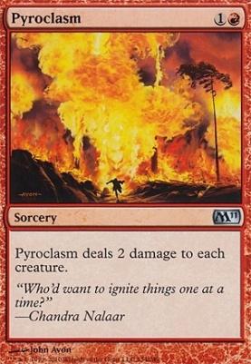 2011 Core Set: Pyroclasm