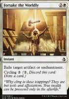 Amonkhet Foil: Forsake the Worldly