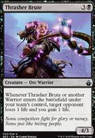 Battlebond: Thrasher Brute