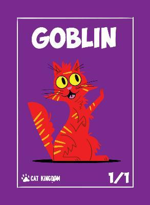 Card Kingdom Tokens: Cat Kingdom Goblin Token