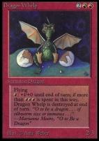 Collectors Ed Intl: Dragon Whelp (Not Tournament Legal)