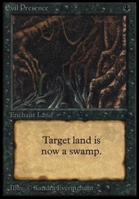 Collectors Ed Intl: Evil Presence (Not Tournament Legal)