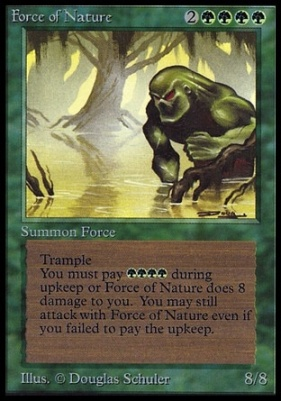 Collectors Ed Intl: Force of Nature (Not Tournament Legal)