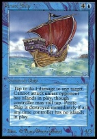 Collectors Ed Intl: Pirate Ship (Not Tournament Legal)