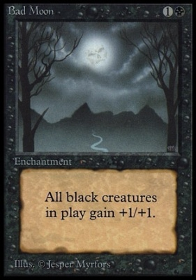 Collectors Ed: Bad Moon (Not Tournament Legal)