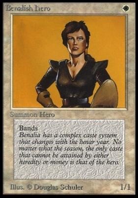 Collectors Ed: Benalish Hero (Not Tournament Legal)