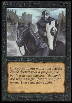 Collectors Ed: Black Knight (Not Tournament Legal)