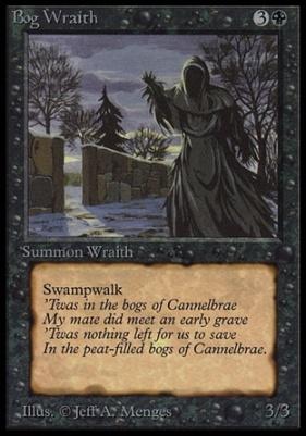 Collectors Ed: Bog Wraith (Not Tournament Legal)