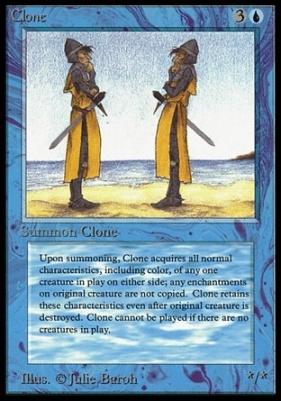 Collectors Ed: Clone (Not Tournament Legal)