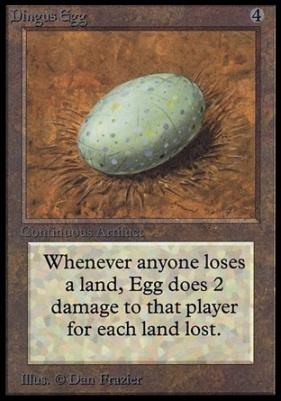 Collectors Ed: Dingus Egg (Not Tournament Legal)