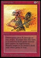 Collectors Ed: Disintegrate (Not Tournament Legal)