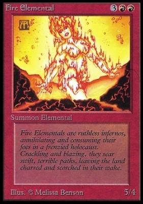 Collectors Ed: Fire Elemental (Not Tournament Legal)