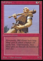 Collectors Ed: Hill Giant (Not Tournament Legal)