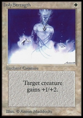 Collectors Ed: Holy Strength (Not Tournament Legal)