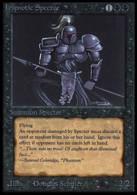 Collectors Ed: Hypnotic Specter (Not Tournament Legal)