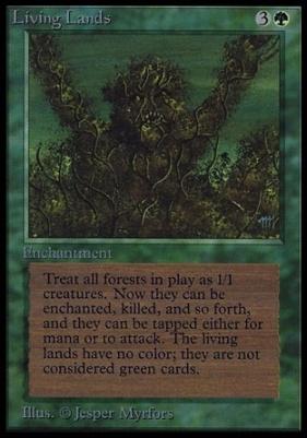 Collectors Ed: Living Lands (Not Tournament Legal)