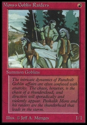 Collectors Ed: Mons's Goblin Raiders (Not Tournament Legal)