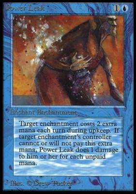 Collectors Ed: Power Leak (Not Tournament Legal)
