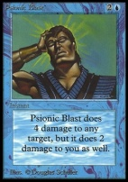Collectors Ed: Psionic Blast (Not Tournament Legal)