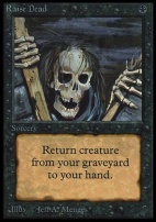 Collectors Ed: Raise Dead (Not Tournament Legal)