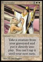 Collectors Ed: Resurrection (Not Tournament Legal)