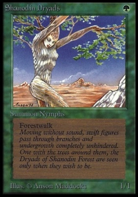 Collectors Ed: Shanodin Dryads (Not Tournament Legal)