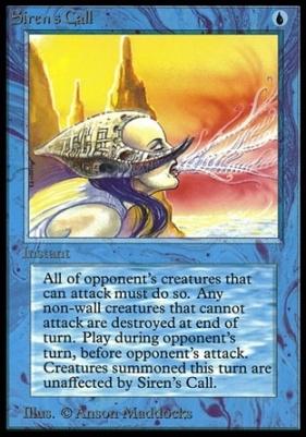 Collectors Ed: Siren's Call (Not Tournament Legal)