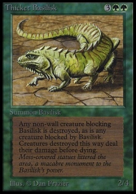 Collectors Ed: Thicket Basilisk (Not Tournament Legal)