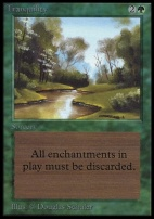 Collectors Ed: Tranquility (Not Tournament Legal)