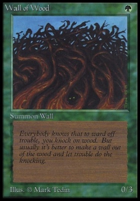 Collectors Ed: Wall of Wood (Not Tournament Legal)