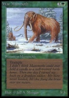 Collectors Ed: War Mammoth (Not Tournament Legal)