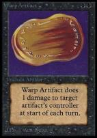 Collectors Ed: Warp Artifact (Not Tournament Legal)