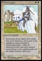Collectors Ed: White Knight (Not Tournament Legal)