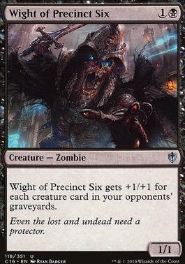 Commander 2016: Wight of Precinct Six