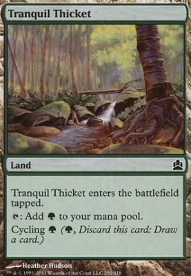 Commander: Tranquil Thicket
