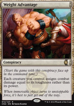 Conspiracy - Take the Crown Foil: Weight Advantage
