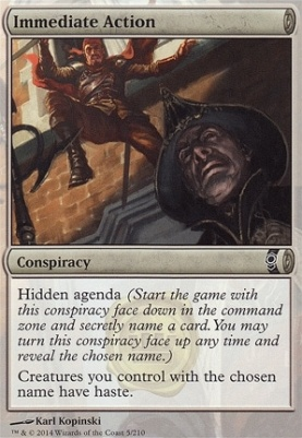 Conspiracy Foil: Immediate Action
