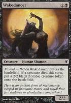 Conspiracy Foil: Wakedancer