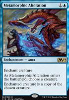 Core Set 2019: Metamorphic Alteration