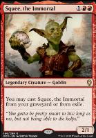 Dominaria: Squee, the Immortal