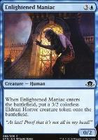 Eldritch Moon Foil: Enlightened Maniac