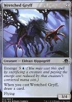 Eldritch Moon Foil: Wretched Gryff