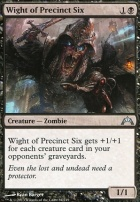 Gatecrash: Wight of Precinct Six