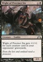 Gatecrash: Wight of Precinct Six