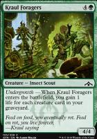 Guilds of Ravnica: Kraul Foragers