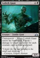 Guilds of Ravnica: Lotleth Giant